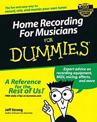Jeff  Strong. Home Recording for Musicians for Dummies