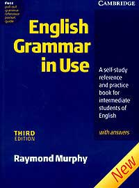 Raymond Murphy. English Grammar in Use with Answers