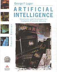 George F. Luger. Artificial Intelligence: Structures and Strategies for Complex Problem-Solving